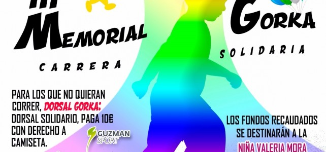 III Memorial Gorka – Carrera Solidaria